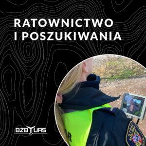 szkolenie na drona - Ratownictwo i poszukiwania - BZB UAS